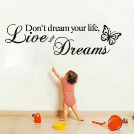 "מדבקת קיר ""Don't dream your life live your dream"""